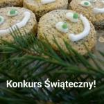 Konkurs Świąteczny :)