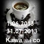 Akcja Kawa ...i co dalej...