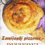 Zawijaski pizzowe czyli p...