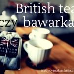 Herbata po brytyjsku czy ...