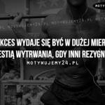 Motywacja w słowach #7