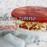 Sernik owocowy (bez sera)...