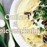 Puszysty omlet z pieczark...