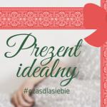 Podaruj prezent idealny -...