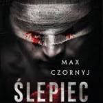 Ślepiec  Maxa Czornyja