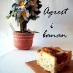 Ciasto bananowo-agrestowe