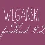 Wegański foodbook #2