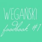 Wegański foodbook #1
