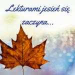 Lekturami jesień się...
