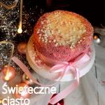 Świąteczne ciasto...