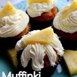 Muffinki z ananasem i...