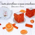 Piernikowe ciasto...
