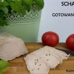 Schab gotowany, czyli... ...