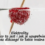 Elektrolity - co to jest...