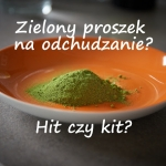 Zielony proszek na...