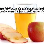 Ocet jablkowy dodawac do ...