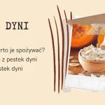 Pestki dyni, czyli jedne...