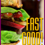 FAST GOOD: Burger z...