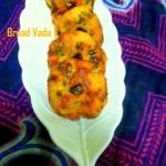 Bread Vada - Spicy Bread...