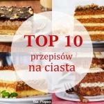 TOP 10 przepisów na...