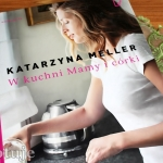 W kuchni Mamy i córki -...