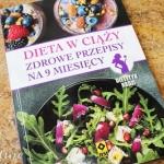 Dieta w ciazy - zdrowe pr...