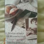 Madeleines in Manhattan....