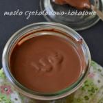 Maslo czekoladowo-kokosow...