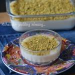 Muhallabi - pudding...
