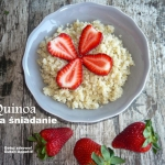 Quinoa na śniadanie....