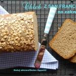 Chleb z San Francisco na ...
