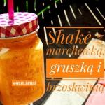 Shake z marchewką,...