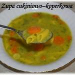 Zupa cukiniowo-koperkowa