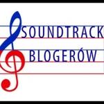 Soundtrack Blogerów...